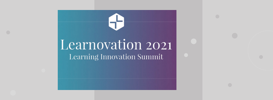 Learnovation 2021: Learning Innovation Summit