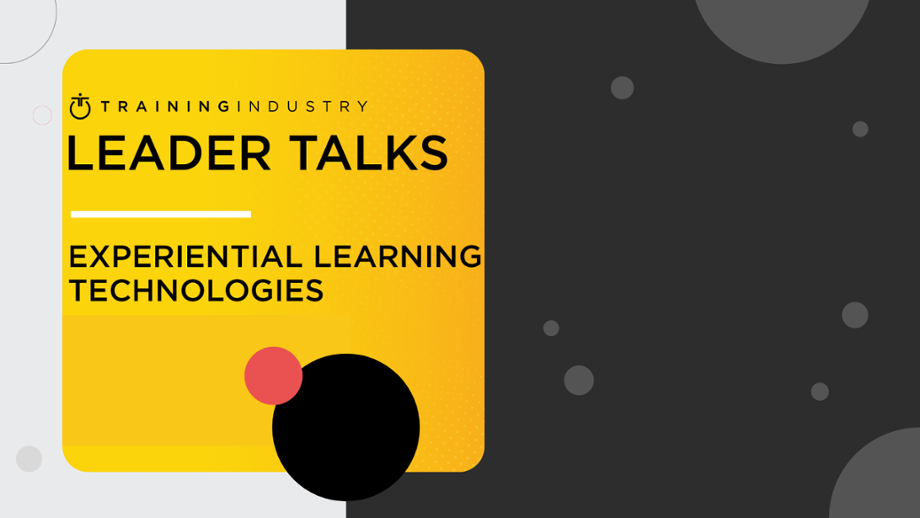 Training Industry leader talk: experiential learning technologies